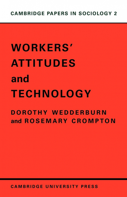 WORKERS´ ATTITUDES AND TECHNOLOGY
