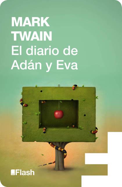 EL DIARIO DE ADÁN Y EVA (FLASH).