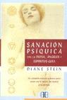 SANACIÓN PSÍQUICA CON LA DIOSA, ÁNGELES Y ESPÍRITUS: GUÍA, UN COMPLETO