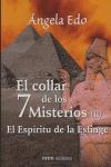 EL COLLAR DE LOS 7 MISTERIOS 2. EL ESPÍRITU DE LA ESFINGE