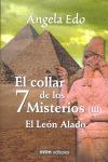 EL COLLAR DE LOS 7 MISTERIOS 3. EL LEÓN ALADO