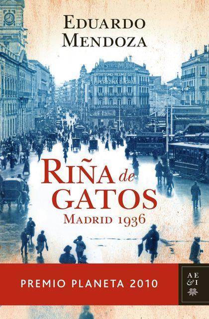 RIÑA DE GATOS : MADRID 1936