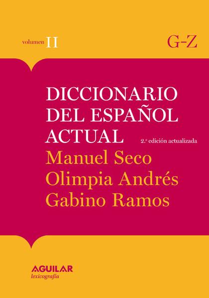 DICCIONARIO DEL ESPAÑOL ACTUAL TOMO 2