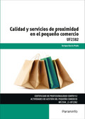 CALIDAD Y SERVICIOS DE PROXIMIDAD EN EL PEQUEÑO COMERCIO.