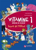 VITAMINE 1, MÈTHODE DE FRANÇAIS, EDUCACIÓN PRIMARIA