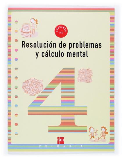 RESOLUCIÓN DE PROBLEMAS Y CÁLCULO MENTAL 4