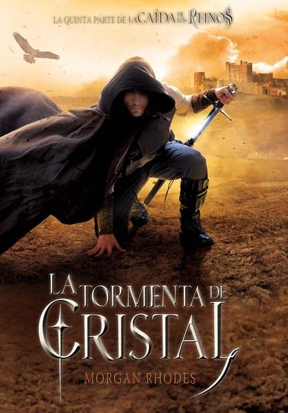 LA TORMENTA DE CRISTAL.