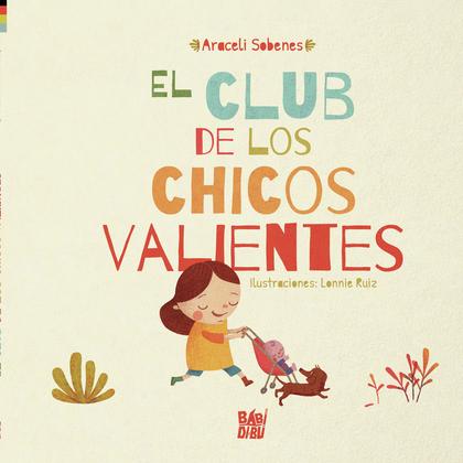 EL CLUB DE LOS CHICOS VALIENTES.
