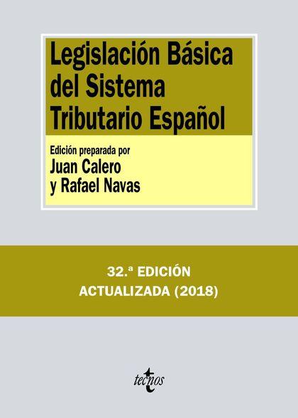 LEGISLACIÓN BÁSICA DEL SISTEMA TRIBUTARIO ESPAÑOL  (2018  **324-TECNO