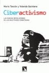 CIBERACTIVISMO Y MULTITUDES CONECTADAS : LAS NUEVAS REVOLUCIONES