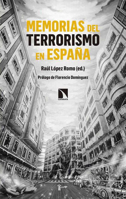 MEMORIAS DEL TERRORISMO EN ESPAÑA.