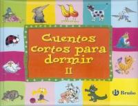 CUENTOS CORTOS PARA DORMIR VOLUMEN II.