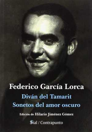 DIVÁN DE TAMARIT / SONETOS DEL AMOR OSCURO.
