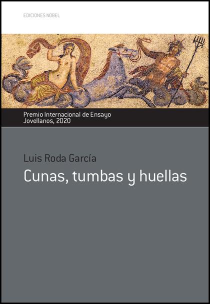 CUNAS, TUMBAS Y HUELLAS.