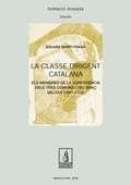 LA CLASSE DIRIGENT CATALANA