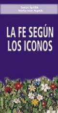 LA FE SEGÚN LOS ICONOS