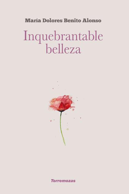 INQUEBRANTABLE BELLEZA.