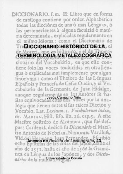 DICCIONARIO HISTÓRICO DE LA TERMINOLOGÍA METALEXICOGRÁFICA.