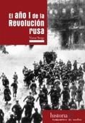 EL AÑO I DE LA REVOLUCIÓN RUSA.