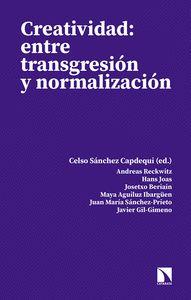 CREATIVIDAD: ENTRE TRANSGRESION Y NORMALIZACION.