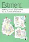ESTIMENT, ESTIMULACIÓN MENTALISTA EN LA PRIMERA INFANCIA