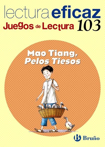 MAO TIANG, PELOS TIESOS, EDUCACIÓN PRIMARIA, 2 CICLO. JUEGO DE LECTURA. CUADERNO