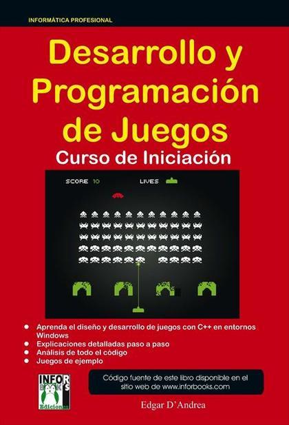 DESARROLLO Y PROGRAMACIÓN DE JUEGOS