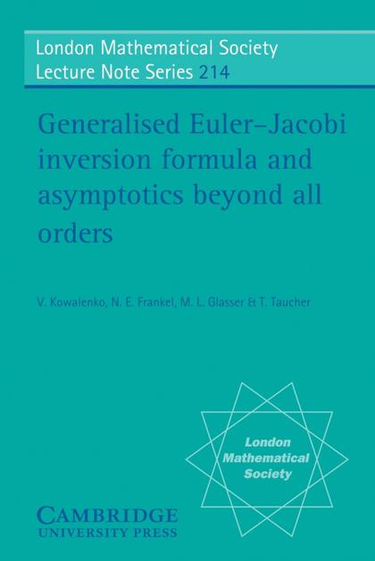 GENERALISED EULER-JACOBI INVERSION FORMULA AND ASYMPTOTICS BEYOND ALL ORDERS
