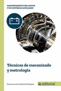 TÉCNICAS DE MECANIZADO Y METROLOGÍA