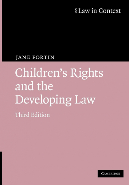 CHILDREN´S RIGHTS AND THE DEVELOPING LAW