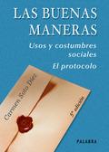LAS BUENAS MANERAS : USOS Y COSTUMBRES SOCIALES, EL PROTOCOLO