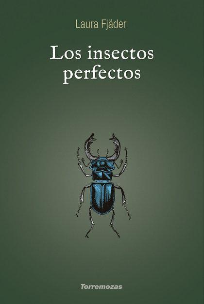 LOS INSECTOS PERFECTOS