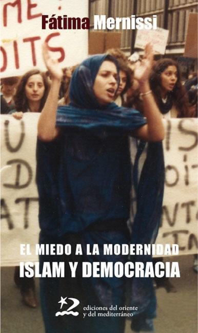 El miedo a la modernidad