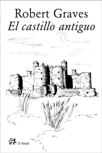 EL CASTILLO ANTIGUO