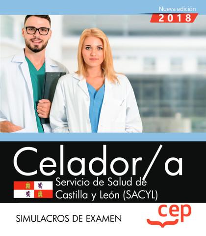 CELADOR. SERVICIO DE SALUD DE CASTILLA Y LEÓN (SACYL). SIMULACROS DE EXAMEN.