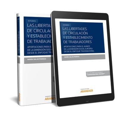 LIBERTADES DE CIRCULACION Y ESTABLECIMIENTO DE TRABAJADORES.