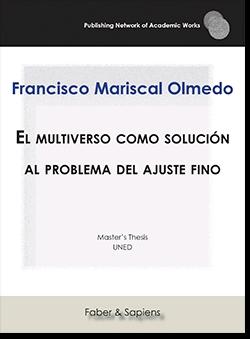 EL MULTIVERSO COMO SOLUCIÓN AL PROBLEMA DEL AJUSTE FINO.