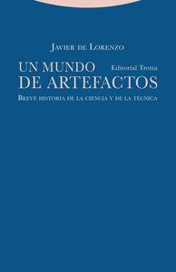 UN MUNDO DE ARTEFACTOS                                                          BREVE HISTORIA