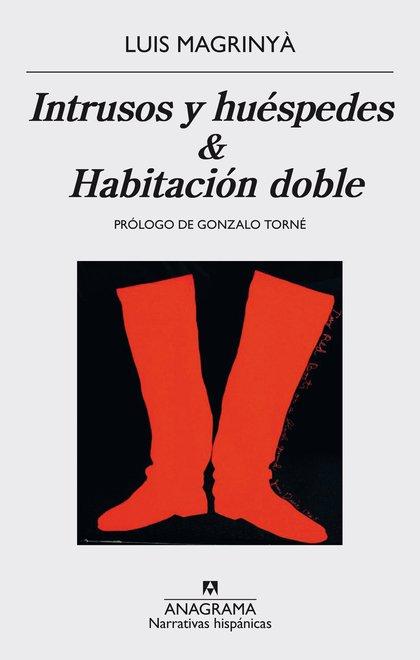 INTRUSOS Y HUÉSPEDES / HABITACIÓN DOBLE.