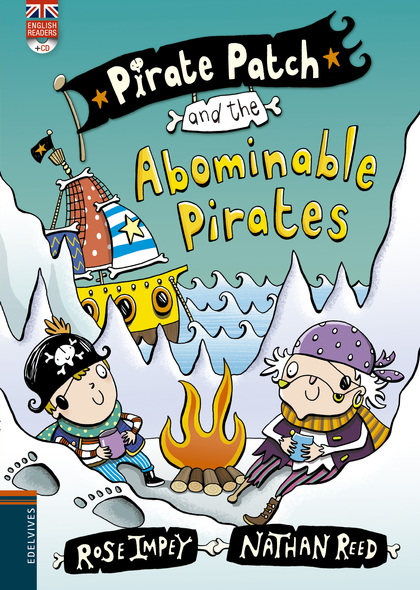 PIRATE PATCH AND THE ABOMINABLE PIRATES.