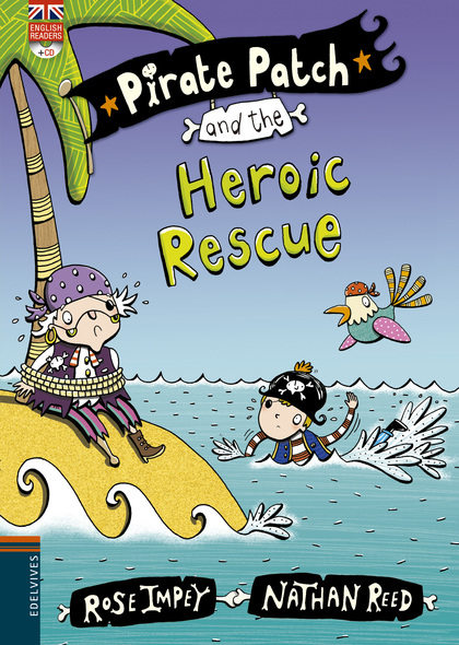 PIRATE PATCH AND THE HEROIX RESCUE.