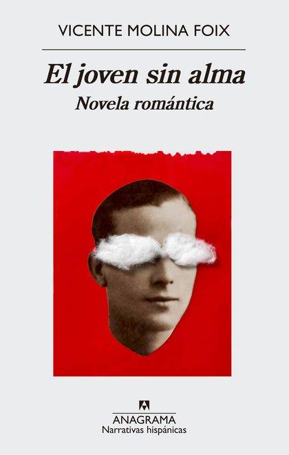 EL JOVEN SIN ALMA. NOVELA ROMÁNTICA