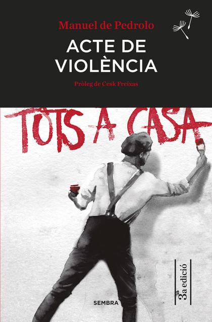 ACTE DE VIOLÈNCIA.