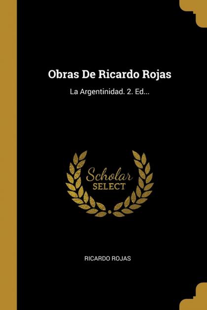 OBRAS DE RICARDO ROJAS