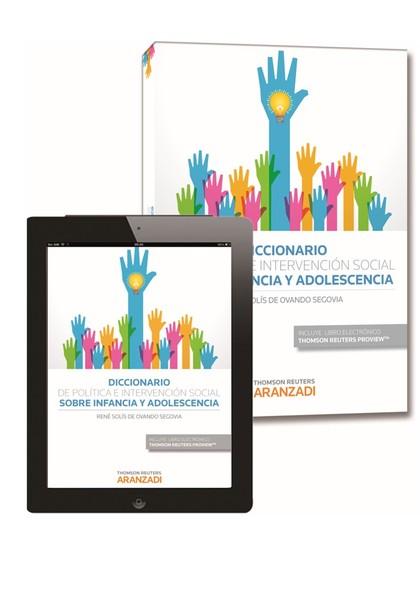 DICCIONARIO DE POLÍTICA E INTERVENCIÓN SOCIAL SOBRE INFANCIA Y ADOLESCENCIA (PAP.