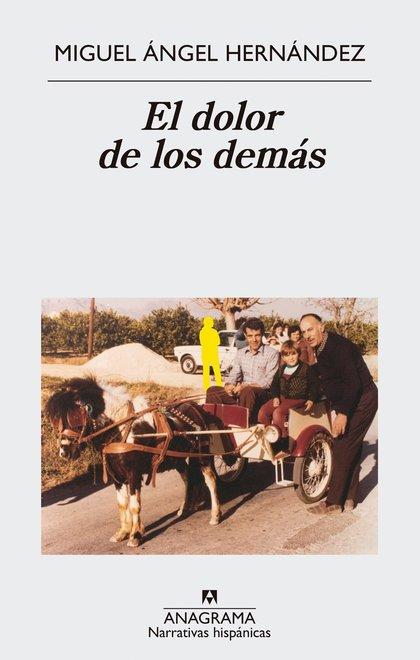 EL DOLOR DE LOS DEMÁS.