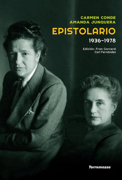 EPISTOLARIO CARMEN CONDE - AMANDA JUNQUERA (1936-1978)