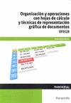 ORGANIZACIÓN Y OPERACIONES CON HOJAS DE CÁLCULO Y TÉCNICAS DE REPRESENTACIÓN GRÁ.