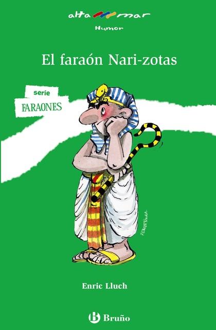 FARAON NARIZOTAS,EL