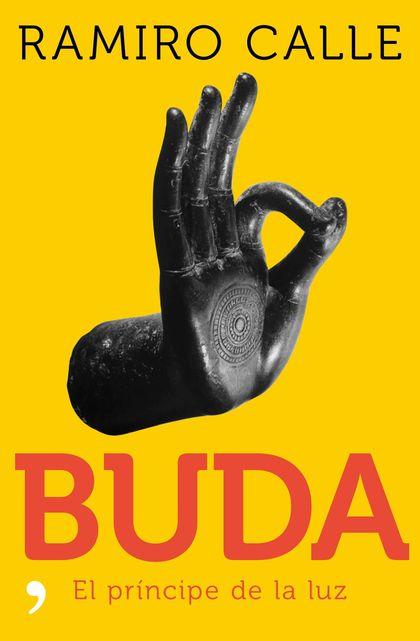 BUDA: EL PRÍNCIPE DE LA LUZ